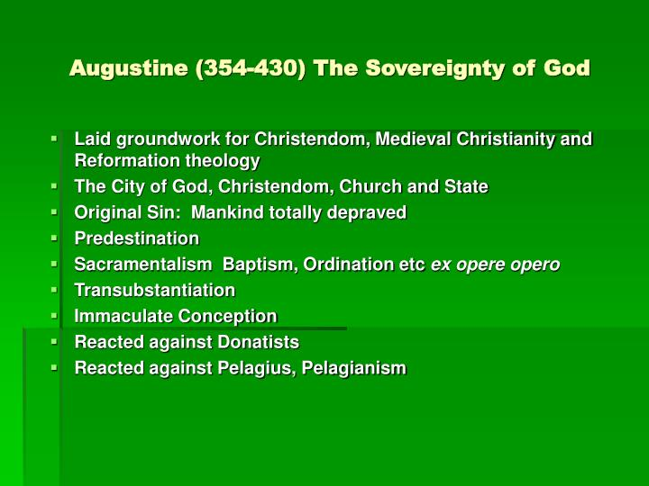 Augustine (354-430) The Sovereignty of God
