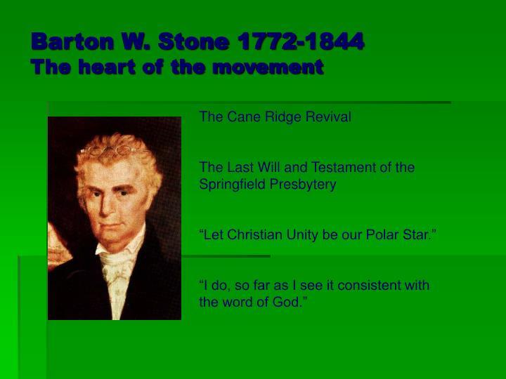 Barton W. Stone 1772-1844