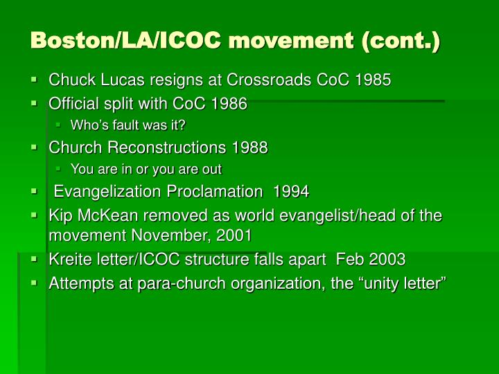 Boston/LA/ICOC movement (cont.)