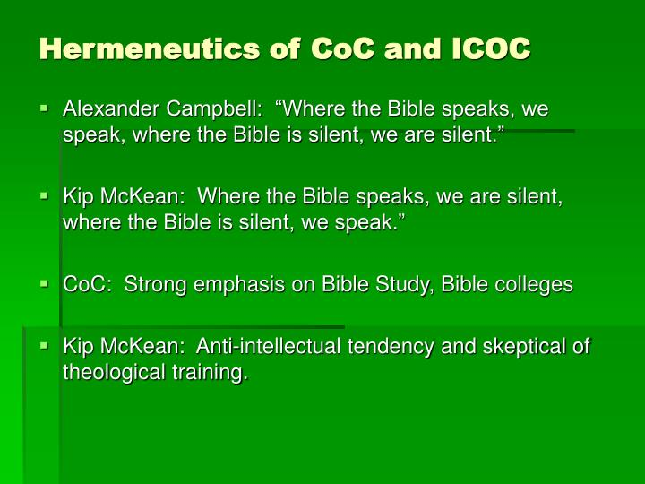 Hermeneutics of CoC and ICOC