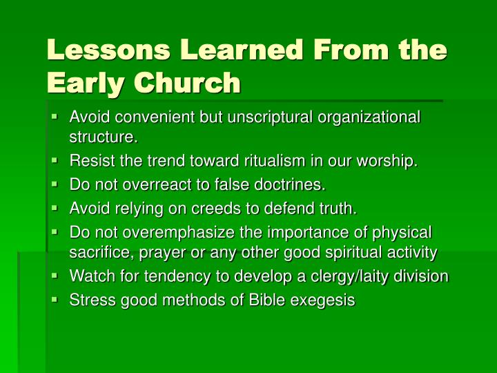 Lessons Learned From the Early Church