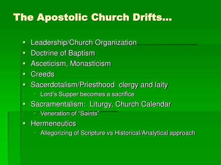 The Apostolic Church Drifts…