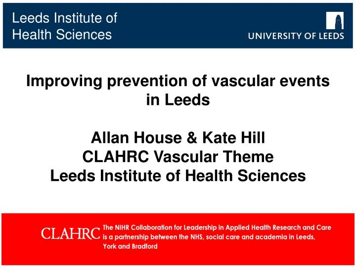 Improving prevention of vascular events in Leeds