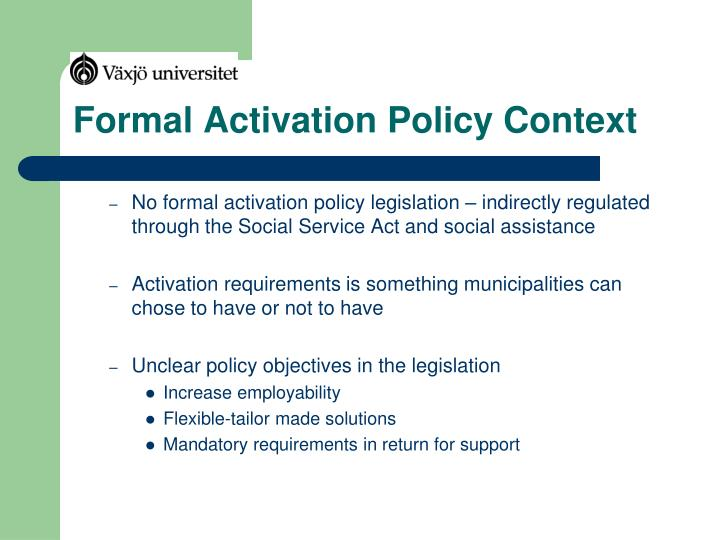Formal Activation Policy Context