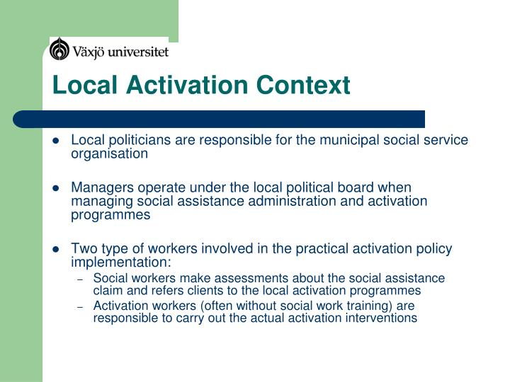 Local Activation Context