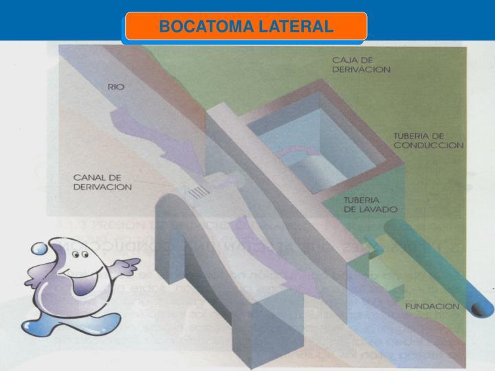 BOCATOMA LATERAL