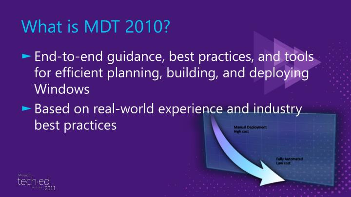 What is MDT 2010?