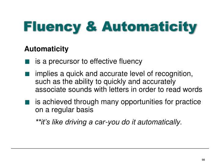 Fluency & Automaticity