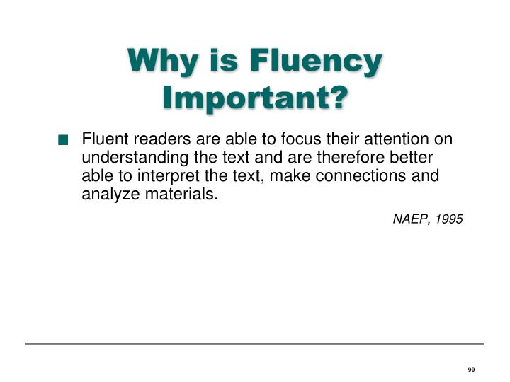 Why is Fluency Important?