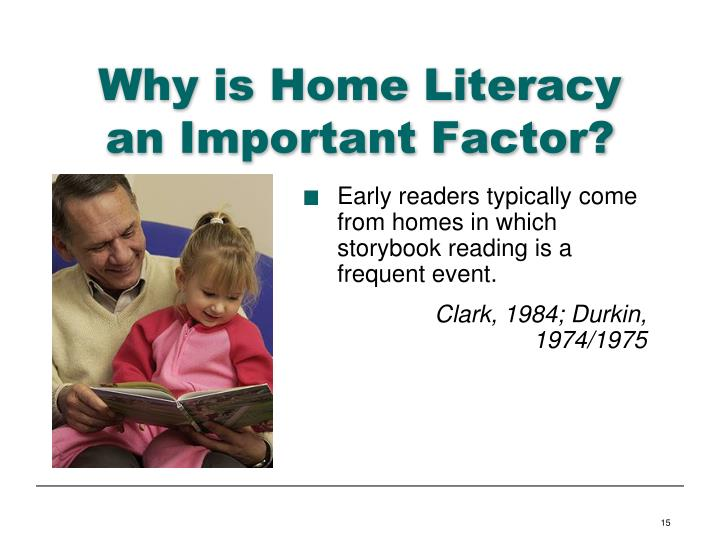Why is Home Literacy