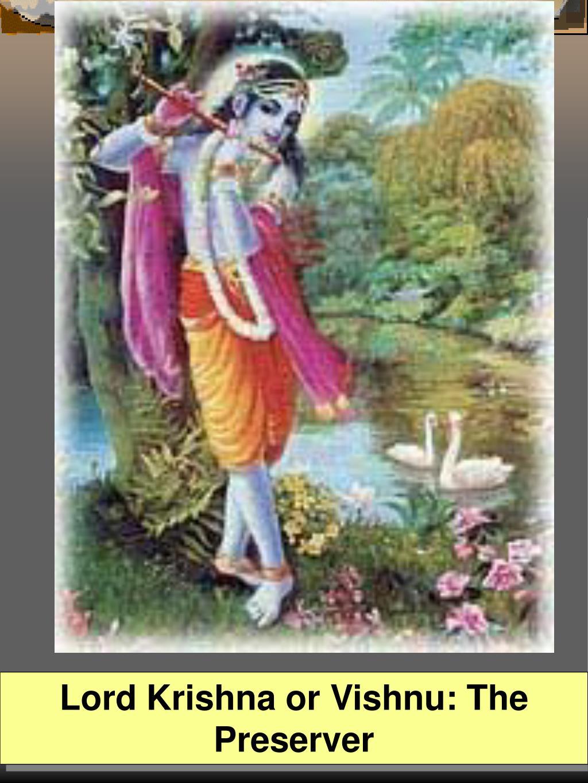 Lord Krishna or Vishnu: The Preserver