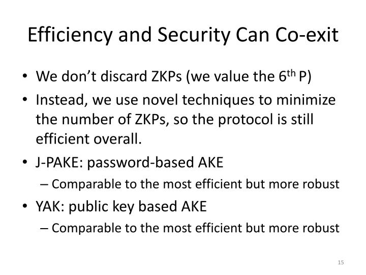 Efficiency and Security