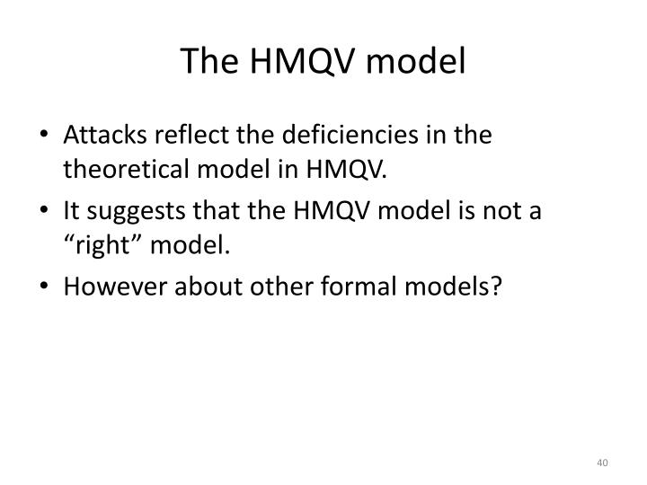 The HMQV model
