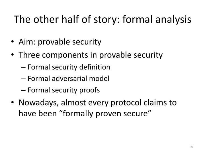 The other half of story: formal analysis