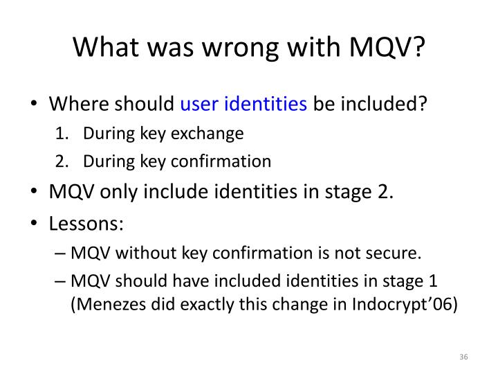 What was wrong with MQV?