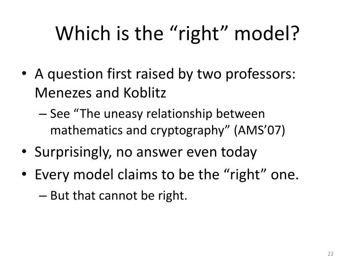 "Which is the ""right"" model?"