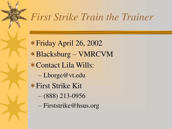 First Strike Train the Trainer