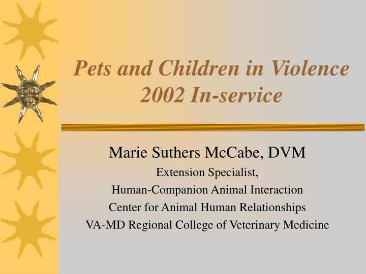 Pets and children in violence 2002 in service