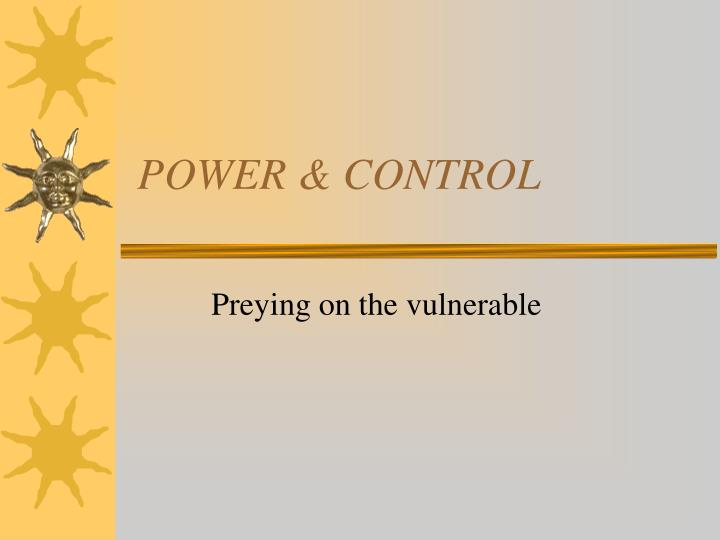 POWER & CONTROL