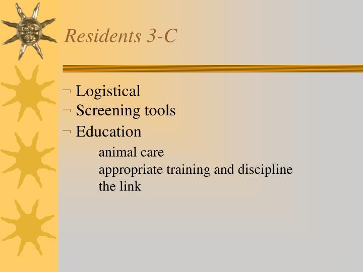 Residents 3-C