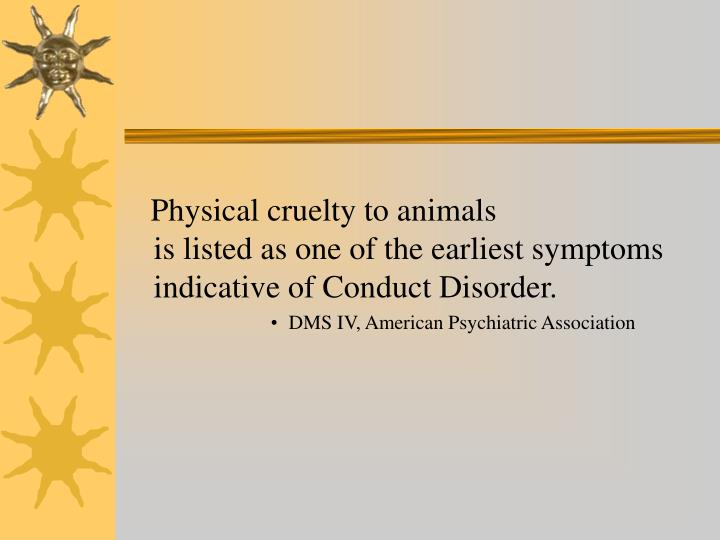 Physical cruelty to animals