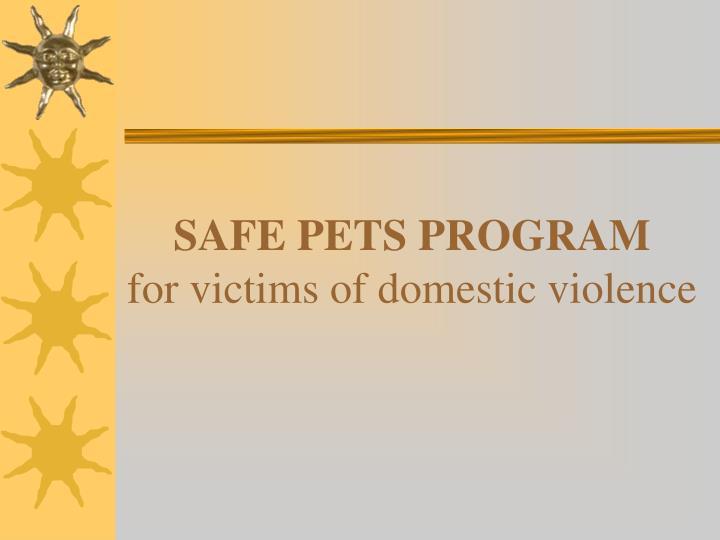 SAFE PETS PROGRAM