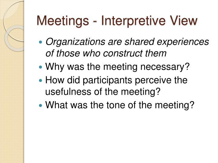 Meetings - Interpretive View
