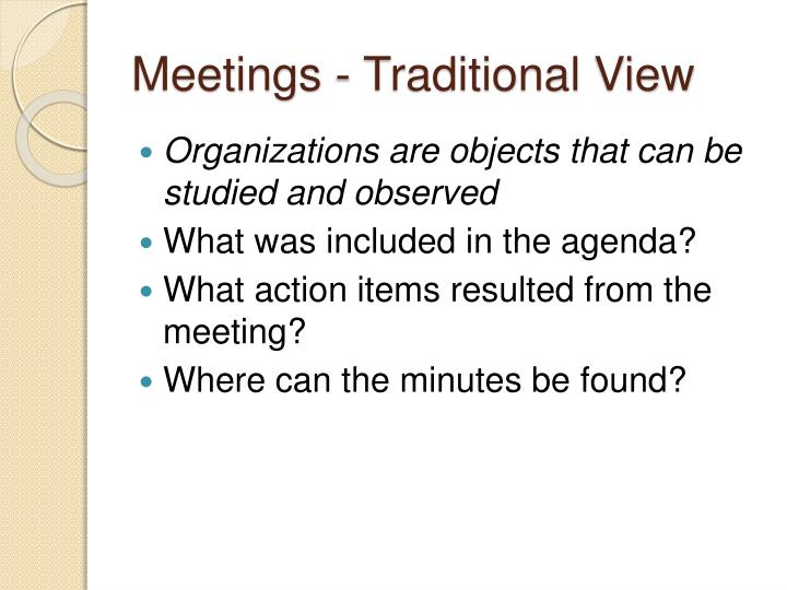 Meetings - Traditional View