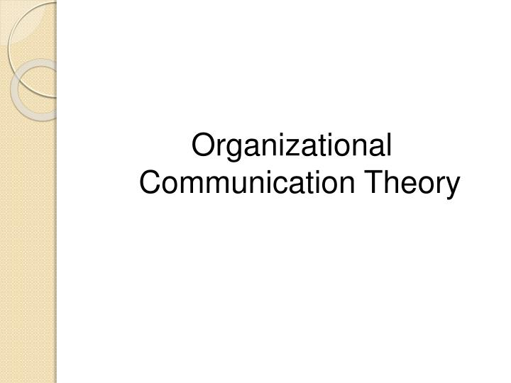 Organizational Communication Theory