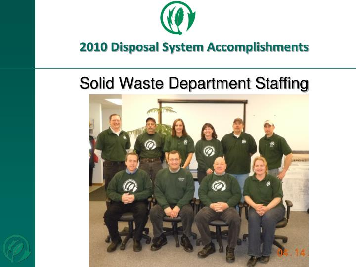 2010 Disposal System Accomplishments