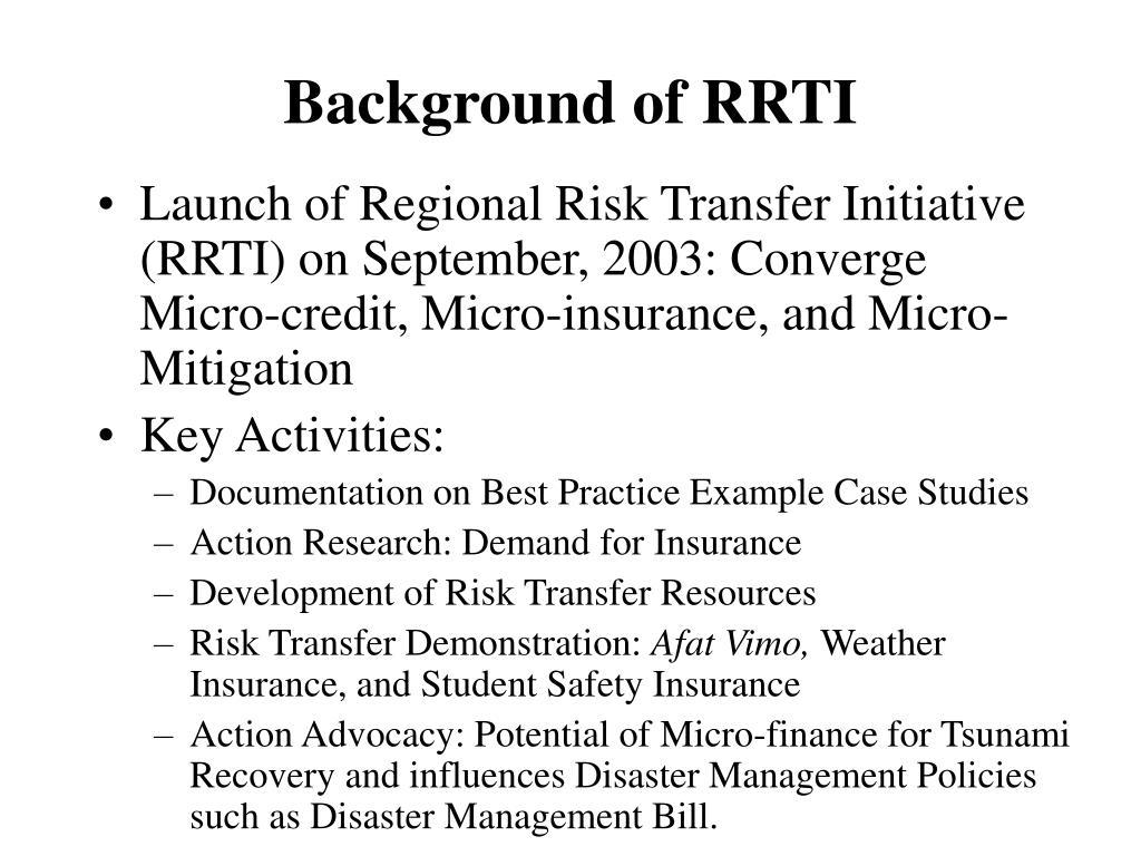 Background of RRTI
