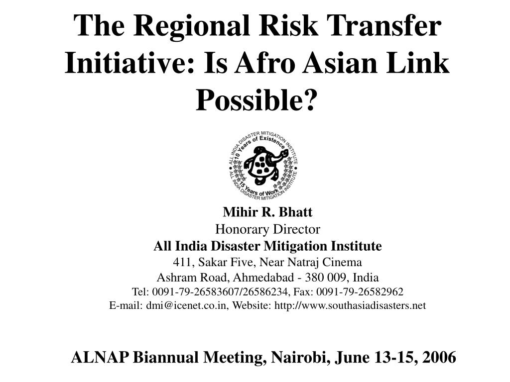 The Regional Risk Transfer Initiative: Is Afro Asian Link Possible?