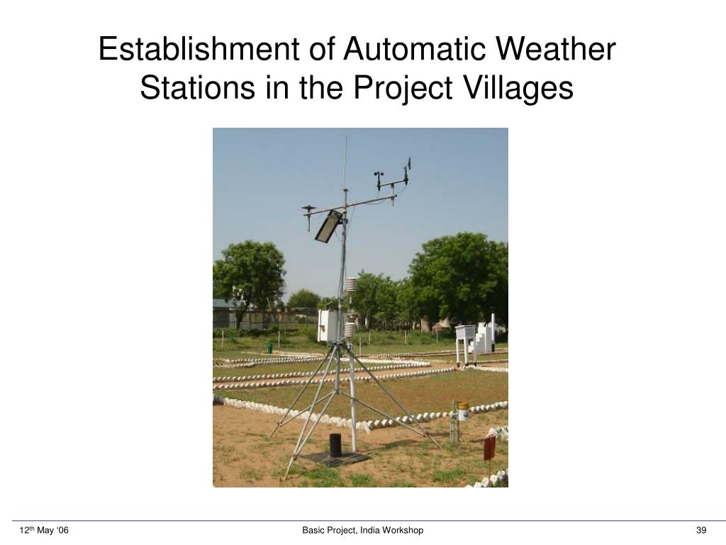 Establishment of Automatic Weather Stations in the Project Villages