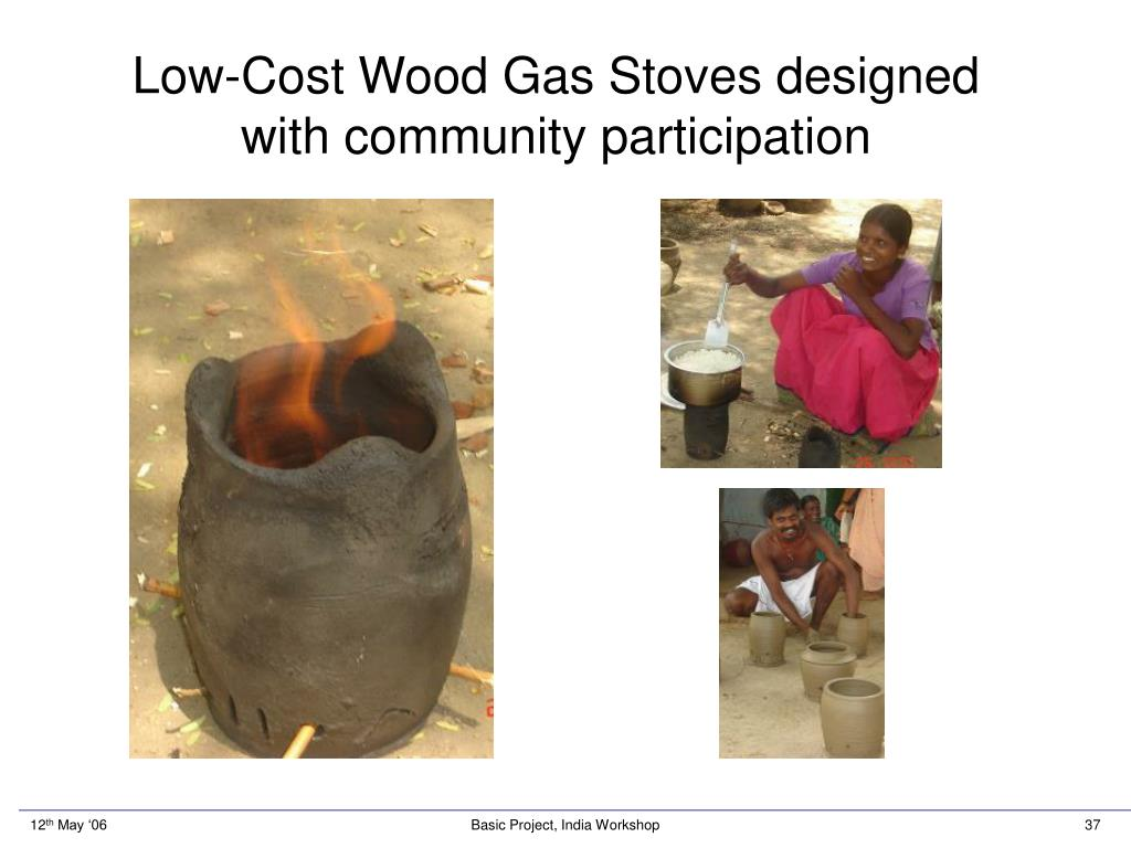Low-Cost Wood Gas Stoves designed with community participation