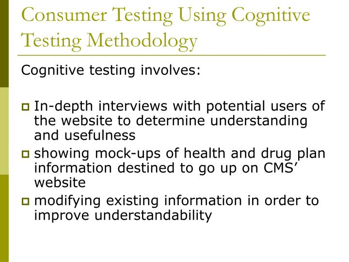 Consumer Testing Using Cognitive Testing Methodology