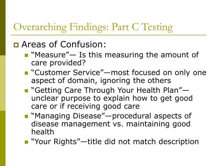 Overarching Findings: Part C Testing