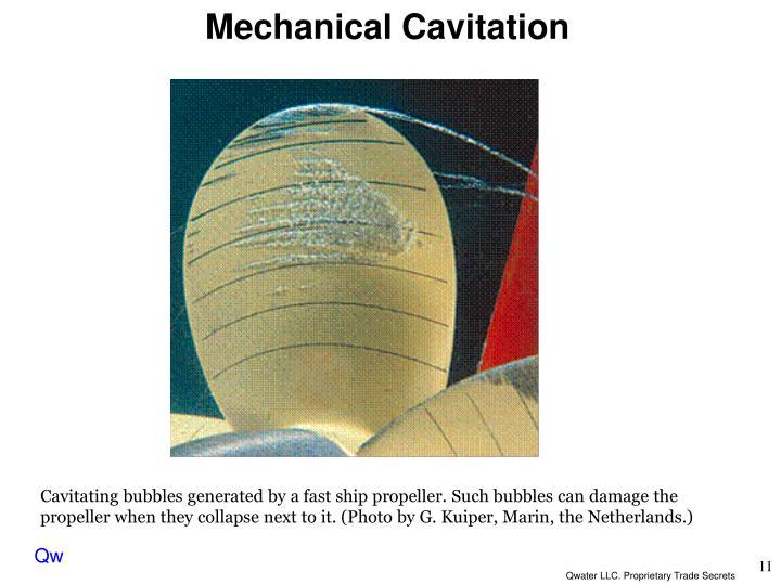 Mechanical Cavitation