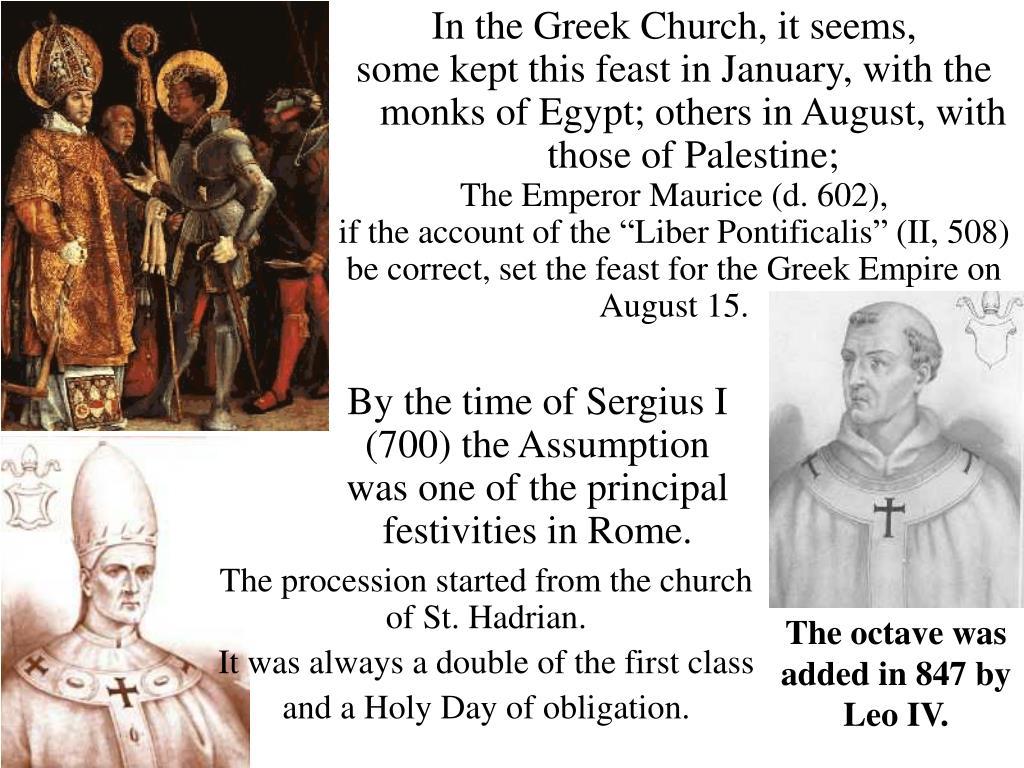 In the Greek Church, it seems,