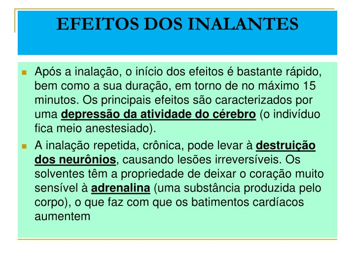 EFEITOS DOS INALANTES