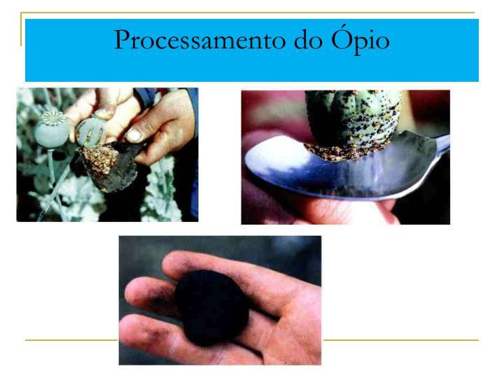 Processamento do Ópio