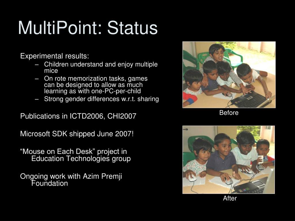 MultiPoint: Status