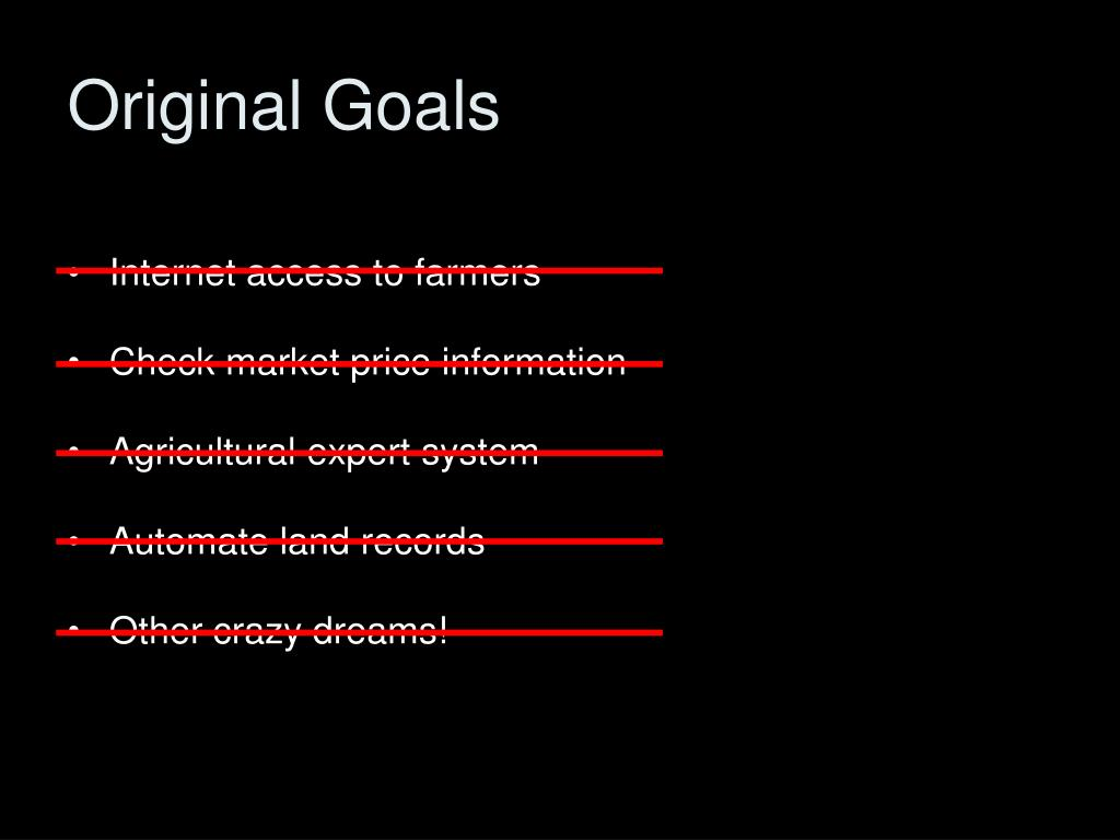 Original Goals