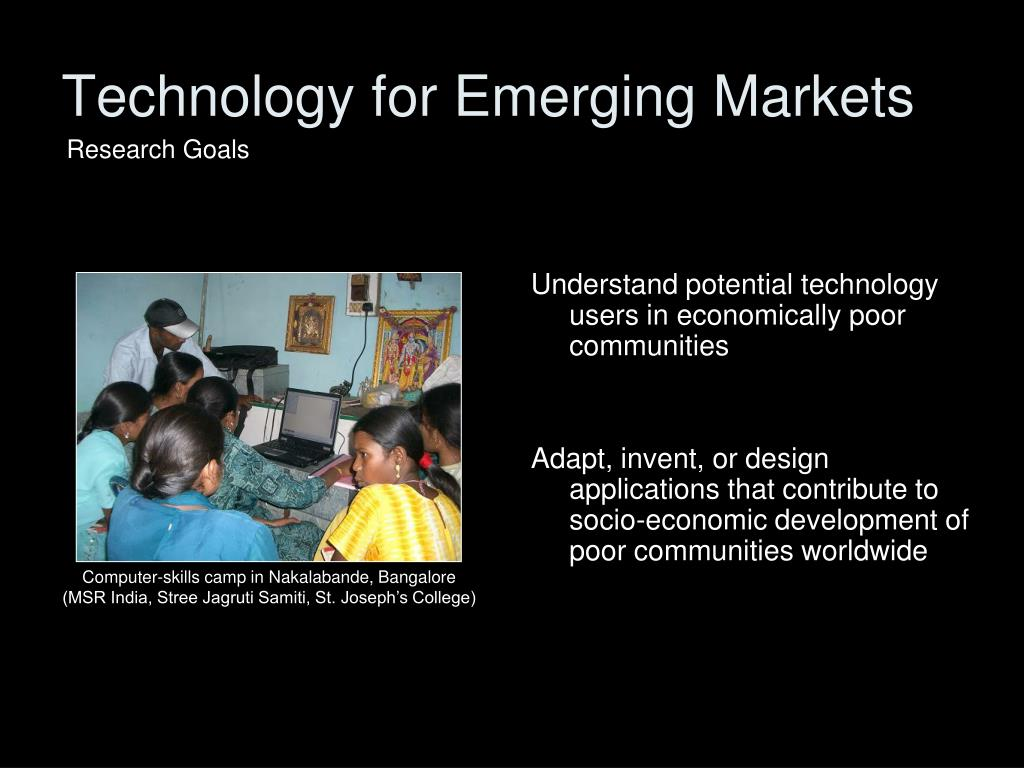 Technology for Emerging Markets