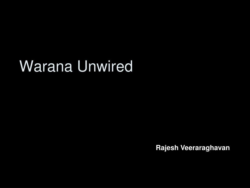 Warana Unwired