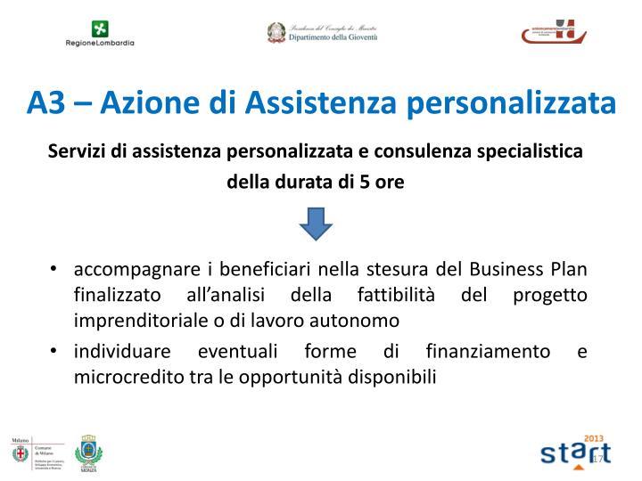 Servizi di assistenza personalizzata e consulenza specialistica