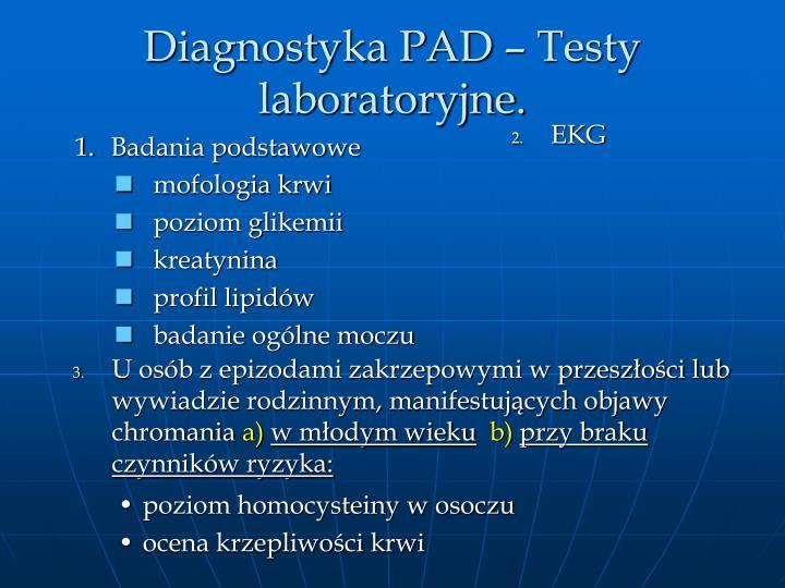 Diagnostyka PAD  Testy laboratoryjne.