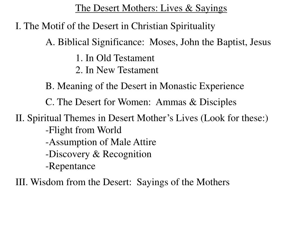 The Desert Mothers: Lives & Sayings