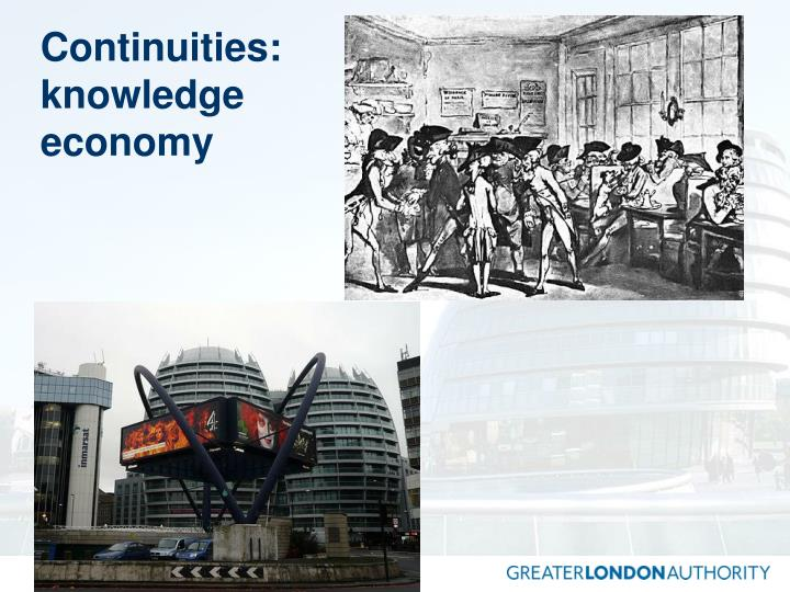 Continuities: knowledge economy
