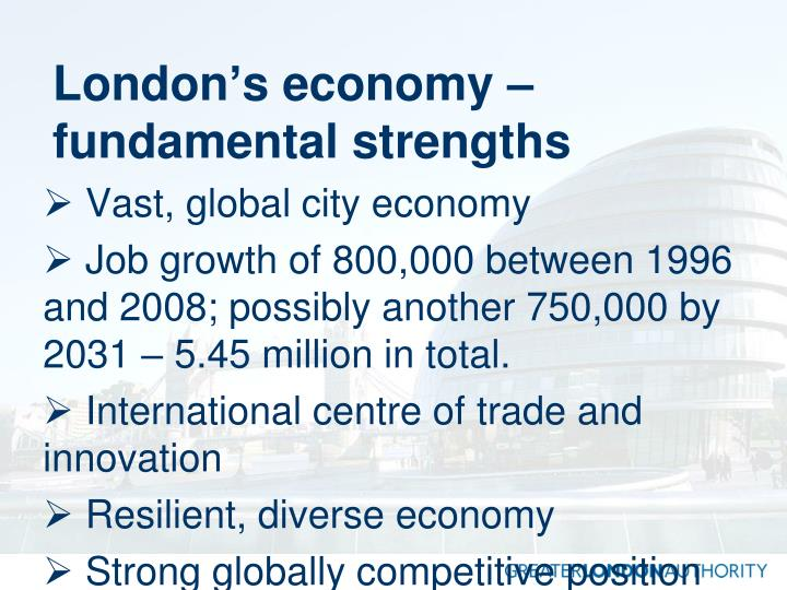 London's economy – fundamental strengths