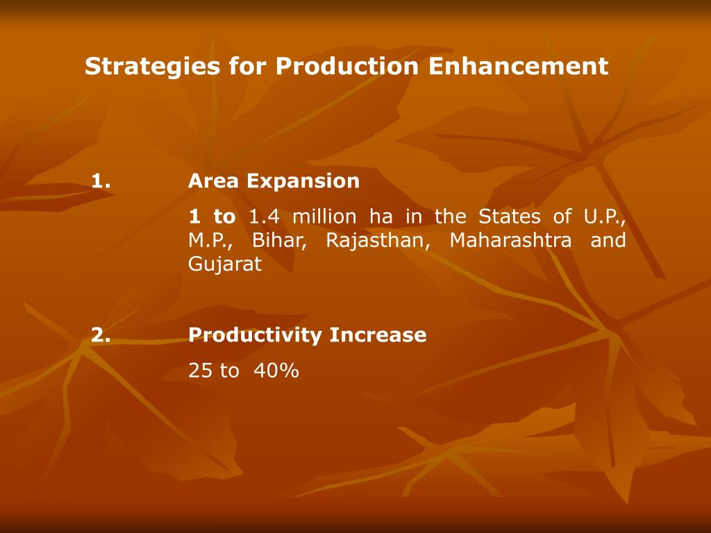 Strategies for Production Enhancement